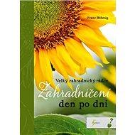 Zahradničení den po dni - Kniha