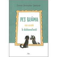 Pes Blůma na cestě k dokonalosti - Kniha