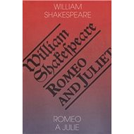 Romeo a Julie/Romeo and Juliet - Kniha