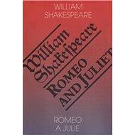 Romeo a Julie/Romeo and Juliet - Kniha