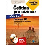 Čeština pro cizince úroveň B1: učebnice + cvičebnice, doložka MŠMT + CD - Kniha