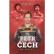 Petr Čech Mr. Perfect - Kniha