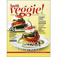 Zelenina v hlavní roli: 48 zdravých a svěžích receptů - Kniha