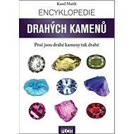 Encyklopedie drahých kamenů: Proč jsou drahé kameny tak drahé - Kniha