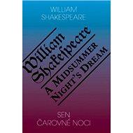 Sen čarovné noci/A Midsummer Night´s Dream - Kniha