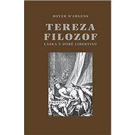 Tereza filozof: Láska v době libertinů - Kniha