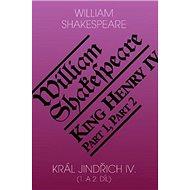 Král Jindřich IV. (1. a 2. díl) / King Henry IV (Part 1,2) - Kniha