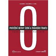 Postižení dutiny ústní a trávicího traktu onkologických pacientů - Kniha