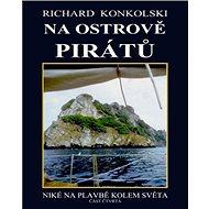 Na ostrově pirátů: Niké na plavbě kolem světa - Kniha
