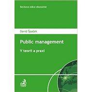 Public Management V teorii a praxi