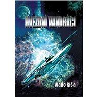 Hvězdní vandráci - Kniha