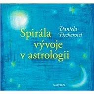 Spirála vývoje v astrologii - Kniha