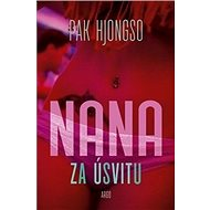 Nana za úsvitu - Kniha
