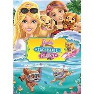 Barbie a sestřičky Zachraňte pejsky - Kniha
