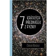Sedm krátkých přednášek z fyziky - Kniha