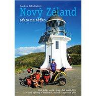 Nový Zéland sakra na těžko - Kniha