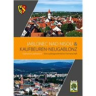 Jablonec nad Nisou & Kaufbeuren – Neugablonz - Kniha