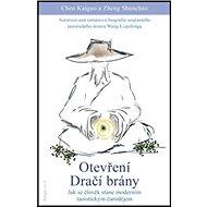 Otevření dračí brány: Jak se člověk stane moderním taoistickým čarodějem - Kniha