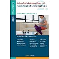 Farmakoterapie v těhotenství a při kojení - Kniha