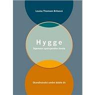 Hygge: Tajemství spokojeného života - Kniha