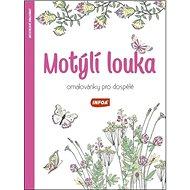 Motýlí louka Omalovánky pro dospělé - Kniha