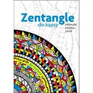 Zentangle do kapsy: relaxujte každou chvíli - Kniha