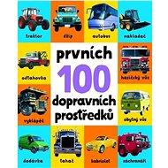 Prvních 100 dopravních prostředků - Kniha
