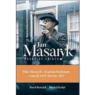 Jan Masaryk Pravdivý příběh - Kniha