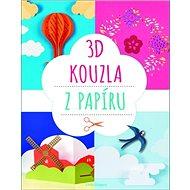 3D kouzla z papíru - Kniha