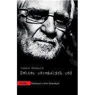 Doktor vězeňských věd: Rozhovor s Jiřím Stránským - Kniha