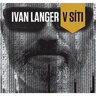 Ivan Langer V síti - Kniha