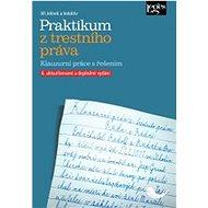 Praktikum z trestního práva - Kniha
