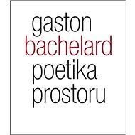 Poetika prostoru - Kniha