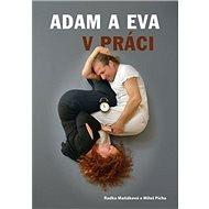 Adam a Eva v práci - Kniha