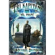 Tři kapitáni: Díl první - Kniha