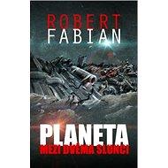 Planeta mezi dvěma slunci - Kniha