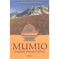 Mumio: Tradiční přírodní léčivo
