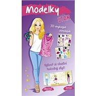 Modelky STAR: Vytvoř si vlastní hvězdný styl! - Kniha