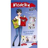 Modelky ROCK: Vytvoř si vlastní rockový styl! - Kniha