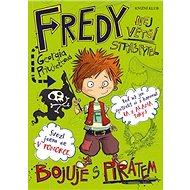 Fredy 2 Největší strašpytel bojuje s pirátem: Bojuje s pirátem - Kniha
