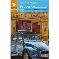 Provence a Azurové pobřeží: Turistický průvodce - Kniha