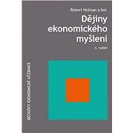 Dějiny ekonomického myšlení 4. vydání - Kniha