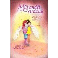 Můj anděl strážný Poslední přání - Kniha