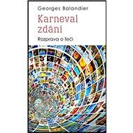 Karneval zdání: Rozprava o řeči - Kniha
