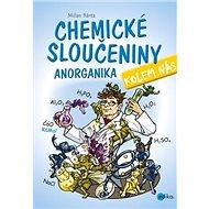 Chemické sloučeniny kolem nás Anorganika