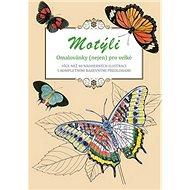 Motýli omalovánky (nejen) pro velké: Více než 40 nádherných ilustrací s kompletními barevnými předlo
