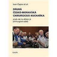 Druhá česko-moravská chirurgická kuchařka - Kniha