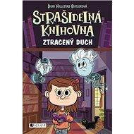 Strašidelná knihovna Ztracený duch - Kniha