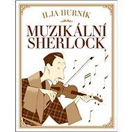 Muzikální Sherlock - Kniha