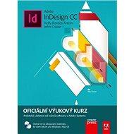 Adobe InDesign CC: Oficiální výzkový kurz, včetně CD - Kniha